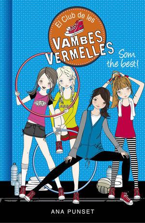 SOM THE BEST! (SÈRIE EL CLUB DE LES VAMBES VERMELLES 4)
