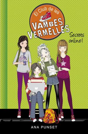 SECRETS ONLINE! (SÈRIE EL CLUB DE LES VAMBES VERMELLES 7)