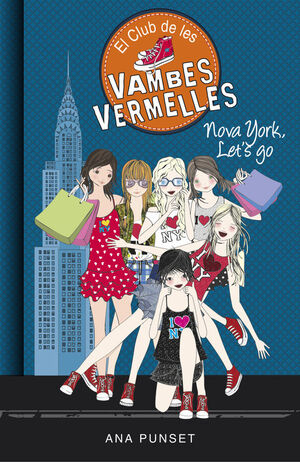 NOVA YORK, LET'S GO (SÈRIE EL CLUB DE LES VAMBES VERMELLES 10)