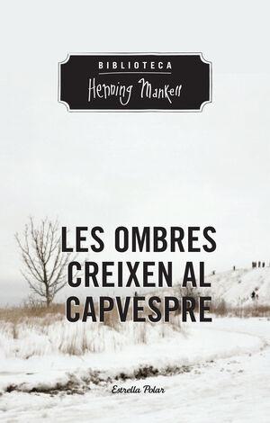 LES OMBRES CREIXEN AL CAPVESPRE