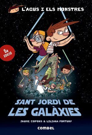 SANT JORDI DE LES GALÀXIES (L'AGUS I ELS