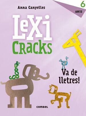 LEXICRACKS. VA DE LLETRES! 6 ANYS