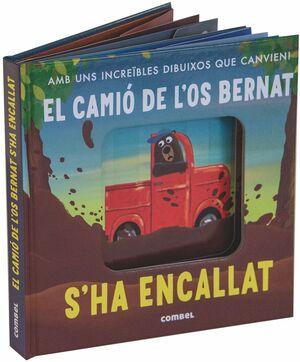 EL CAMIÓ DE L'OS BERNAT S'HA ENCALLAT!