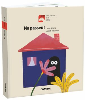 NO PASSEU! - GALOP