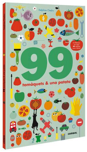 99 TOMÀQUETS I 1 PATATA