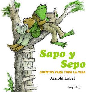 SAPO Y SEPO:CUENTOS PARA TODA LA VIDA.(+4 AÑOS).(V