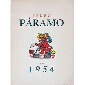 PEDRO PARAMO EN 1954. JUAN RULFO
