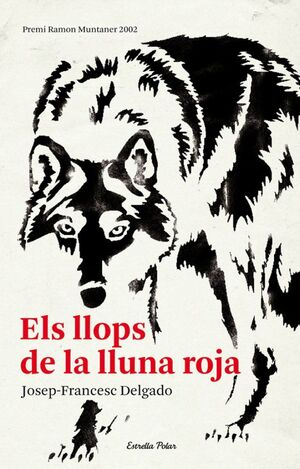 ELS LLOPS DE LA LLUNA ROJA