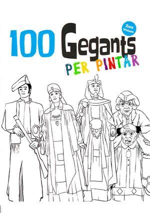 100 GEGANTS PER PINTAR. VOLUM 2