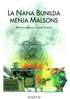 LA NANA BUNILDA MENJA MALSONS