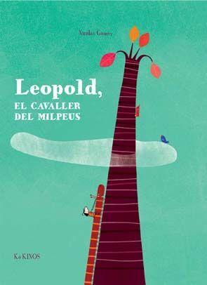 LEOPOLD, EL CAVALLER DEL MILPEUS