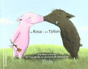LA ROSA I EN TÒFON. UNA HISTÒRIA D'AMOR