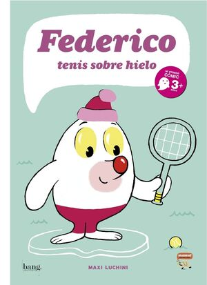 FEDERICO, TENIS SOBRE HIELO