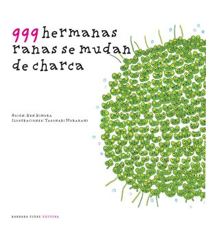 999 HERMANAS RANAS SE MUDAN DE CHARCA