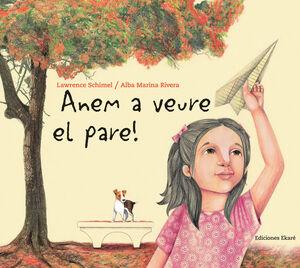 ANEM A VEURE EL PARE!