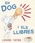 EN DOG I ELS LLIBRES