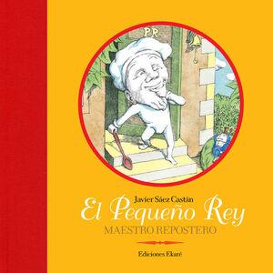 EL PEQUEÑO REY, REPOSTERO