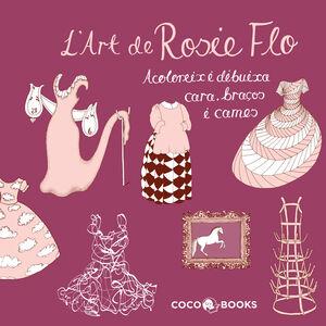 L'ART DE ROSIE FLO