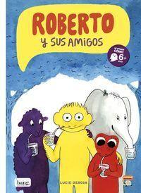 ROBERTO Y SUS AMIGOS - 1