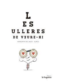 LES ULLERES DE VEURE-HI