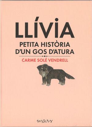 LLÍVIA, PETITA HISTÒRIA D'UN GOS D'ATURA