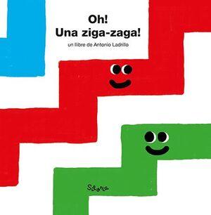 ¡OH! ¡UNA ZIGA-ZAGA!