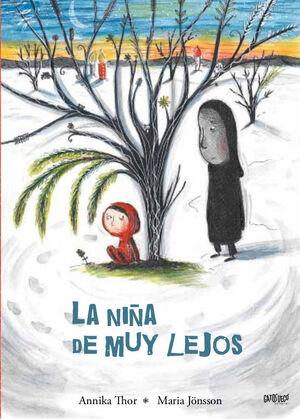 LA NIÑA DE MUY LEJOS