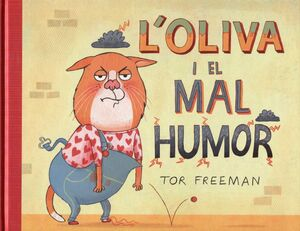 L'OLIVA I EL MAL HUMOR