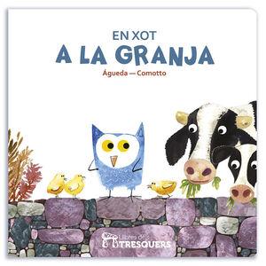 EN XOT I A LA GRANJA - CAT