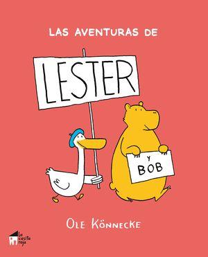 LAS AVENTURAS DE LESTER Y BOB