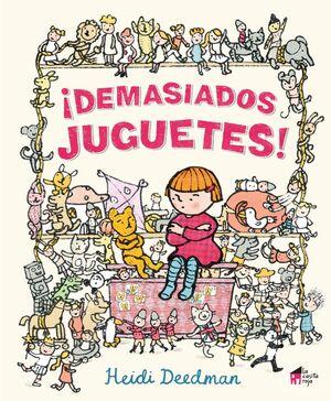 ¡DEMASIADOS JUGUETES!