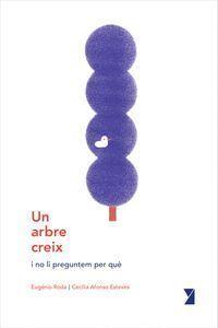 UN ARBRE CREIX