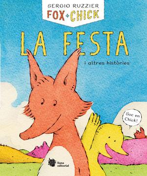 FOX + CHICK. LA FESTA I ALTRES HISTORIES