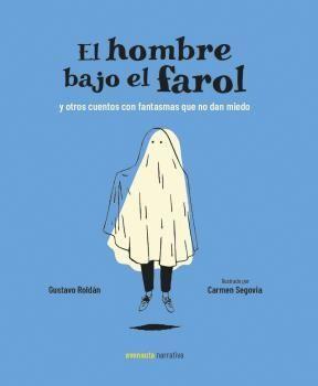 EL HOMBRE BAJO EL FAROL