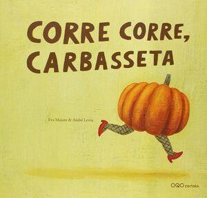 CORRE, CORRE, CARBASSETA