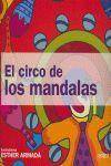 EL CIRCO DE LOS MANDALAS