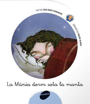 LA MUNIA DORM SOTA LA MANTA