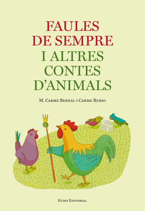 FAULES DE SEMPRE I ALTRES CONTES D'ANIMALS