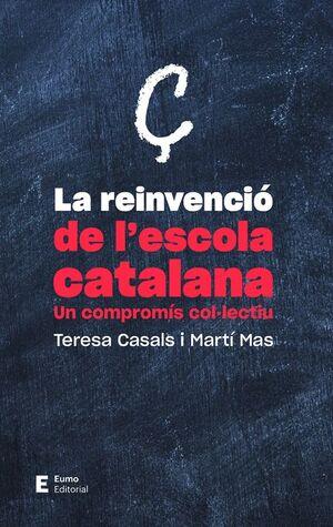 LA REINVENCIÓ DE L'ESCOLA CATALANA