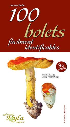 100 BOLETS FÀCILMENT IDENTIFICABLES