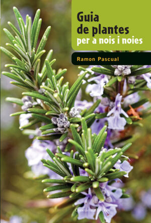 GUIA DE PLANTES PER A NOIS I NOIES