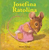BESTIOLES CURIOSES. JOSEFINA RATOLINA