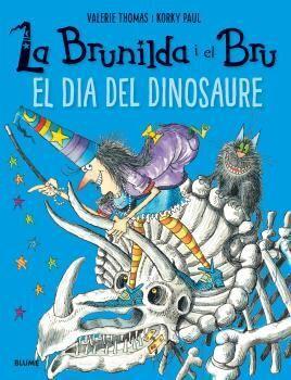 LA BRUNILDA I EL BRU. EL DIA DEL DINOSAURE