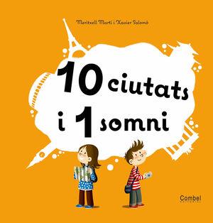 10 CIUTATS I 1 SOMNI