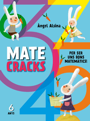 MATECRACKS PER SER UN BON MATEMÀTIC 6 AN