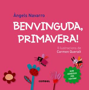 BENVINGUDA, PRIMAVERA!