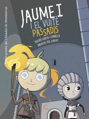 JAUME I I EL VUITÈ PASSADÍS