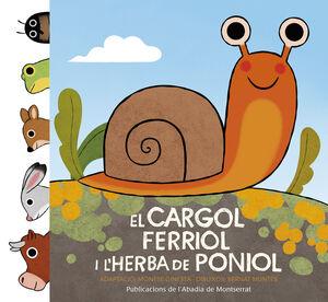 EL CARGOL FERRIOL I L'HERBA DE PONIOL