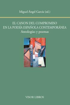 EL CANON DEL COMPROMISO EN LA POESÍA ESPAÑOLA CONTEMPORÁNEA. ANTOLOGÍAS Y POEMAS
