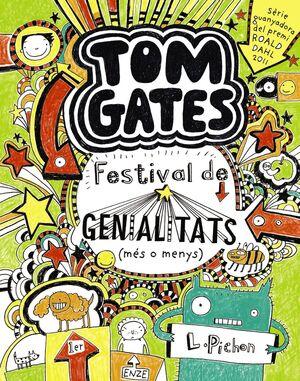 TOM GATES: FESTIVAL DE GENIALITATS (MÉS O MENYS)
